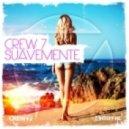 Crew 7 - Suavemente (Alessio Pras Remix)