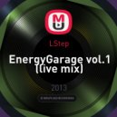 LStep - EnergyGarage vol.1 (live mix)