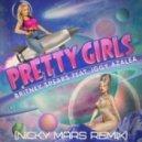 Britney Spears, Iggy Azalea - Pretty Girls (Nicky Mars deep remix)