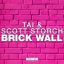 TAI & Scott_Storch - Brick Wall (Original mix)