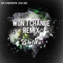 501 & Protohype Feat. Ras  - Won't Change (EH!DE Remix)