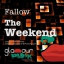 Fallow - The Weekend (Sanny X Feat. Funky Spacer Remix)