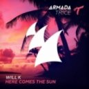 Will K - Here Comes The Sun