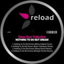 Deep Sour Collective, Rodrigo Puweln - Nothing To Do But Dream (Rodrigo Puwëln Remix)