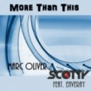 Marc Oliver & Scotty feat Enveray - More Than This (Scotty U8 remix)