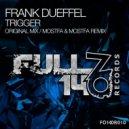 Frank Dueffel - Trigger (Original Mix)