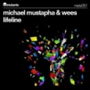 Michael Mustapha & WEES  - Lifeline (Original Mix)