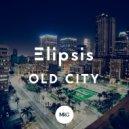 Elipsis - Old City (Original Mix)