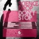 Science Drop - Don't Stop (Steve Wade Remix)