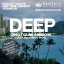 DJ Favorite - Deep House Sessions 052