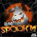 DJ BL3ND - Spook'm (Original mix)