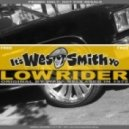 War - Low Rider (Wes Smith & The Juice Squad Remix)