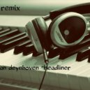Jorn Van Deynhoven - Headliner (ALEX Remix)