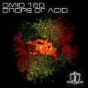 Omid 16B - Drops of Acid (Joe Mesmar Remix)