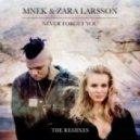 MNEK & Zara Larsson - Never Forget You (MNEK VIP)