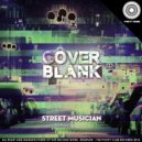 Cover Blank - Street Dancer (Original Mix)