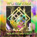 Tru Concept  - Move Your Feet (Undersound Exclusive)