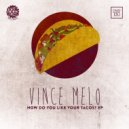 Vince Melo - What You Want (Original Mix)