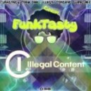 ilLegal Content - FunkTasty Crew #038 :: ilLegal Guest Mix