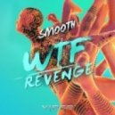 Smooth - Revenge (Original mix)