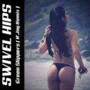 Swivel Hips - Green Slippers (N'Joy Remix)