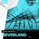 David Gravell - Neverland (Extended Mix)