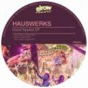 Hauswerks - Good Apples (Original Mix)
