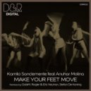 Kamilo Sanclemente feat. Anuhar Molina - Make Your Feet Move (Original Mix)