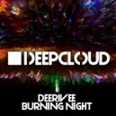 Deerivee - Burning Night (Original Mix)