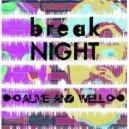 Break Night - Skedaddle (Original Mix)