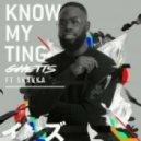 Ghetts feat. Shakka - Know My Ting