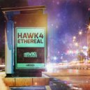 HAWK4 - Ethereal (Original Mix)