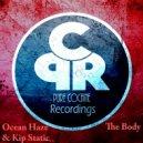 Ocean Haze - The Body (Original Mix)
