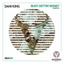 Dani King - Busy Getin' Money
