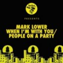 Mark Lower feat. New Black Light Machine - When I'm With You (Original Mix)