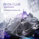 Dj Alexander Interactive - In Da Club (2017)