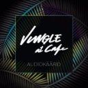 Audiokäärid - Jungle At Cafe (Original mix)