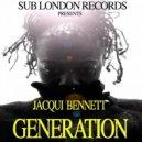 Jacqui Bennett - Generation  (Ray Hurley 4am Dub Mix)
