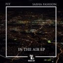 Fly & Sasha Fashion  - In The Air (Original Mix)