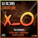 DJ BL3ND & Pherato - Creature (Pherato Remix)