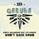 Ashley Wallbridge ft. Stu Gabriel - Won't Back Down (Extended Mix)