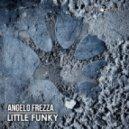 Angelo Frezza  - Little Funky (Original Mix)
