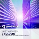 Lost Witness - 7 Colours  (Ahmet Atasever Remix)