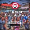 AndreyTus - Mixupload Electro Podcast # 25 (Podcast)