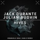 Jack Durante, Julian Budvin - Hives (Emanuele Inga Remix)