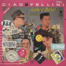 Ciao Fellini - Dalì (Johnny Paguro Mix)