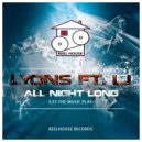 Lyons featLJ - All Night Long (Let The Music Play)