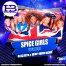 Spice Girls  - Wannabe (Alexx Reed & Robby Mond Remix)