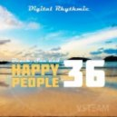 Digital Rhythmic - Beach, Sun & Happy People 36 (Studio Live Mix)