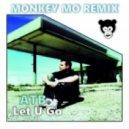 ATB - Let U Go (Monkey MO Remix)